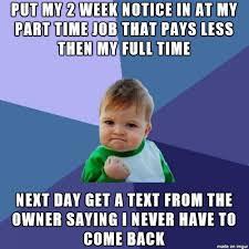 I Quit Meme - i quit my job meme on imgur