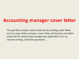 accountingmanagercoverletter 140220181323 phpapp02 thumbnail 4 jpg cb u003d1392920029