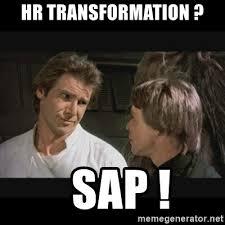 Sap Memes - hr transformation sap star wars meme generator