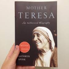 mother teresa an authorized biography summary rachel s book reviews 2014