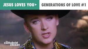 jesus loves you boy george generations of love 1 official