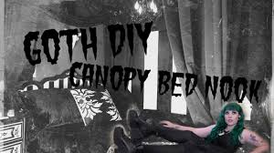 Diy Canopy Bed Goth Diy Canopy Bed Nook Youtube
