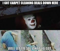 Carpet Cleaning Meme - ask about our 69 and 99 carpet discover carpet care san