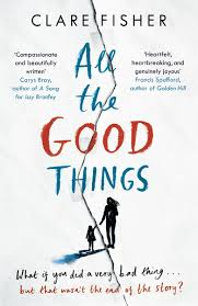 book review all the good things by clare fisher one more page