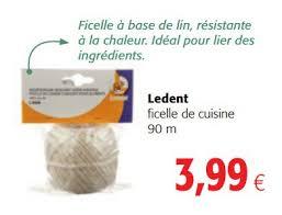 ficelle de cuisine carrefour promotion ficelle alimentaire distributeur produit