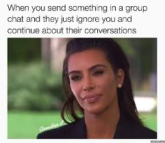 Group Chat Meme - awesome when you said something in a group chat funny