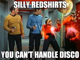 Red Shirt Star Trek Meme - those darn redshirts imgflip