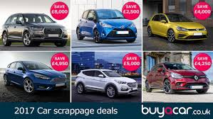 trading in a brand new car 2017 car scrappage deals buyacar
