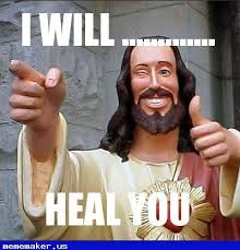 Jesus Says Meme - 42 best buddy christ meme creator images on pinterest funny