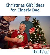 gift ideas for elderly christmas gift ideas for elderly thriftyfun