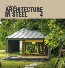 thailand architecture in steel 4 by li zenn issuu