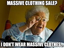 Meme Clothing - grandma finds the internet meme imgflip