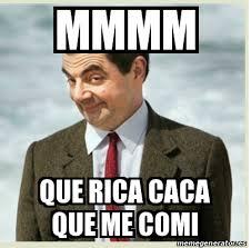 Meme Caca - meme mmm que rica caca que me comi by carolina2124 on deviantart