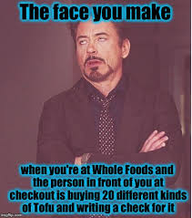 Different Kinds Of Memes - face you make robert downey jr meme imgflip