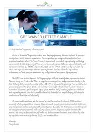 gre essays sample gre waiver letter sample that can show you the guidelines you need gre waiver letter sample that can show you the guidelines you need to follow visit http www sopwriting org good example of gre waiver for more