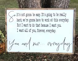 everyday quote from the notebook the notebook quote bedroom decor so it u0027s not gonna be