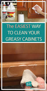 how to clean up greasy kitchen cabinets pin on homemaking tips tricks