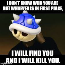 Blue Meme - not the blue shell imgflip
