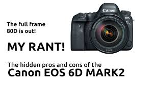 canon 6d black friday 2017 the canon eos 6d mark 2 and the hidden pros and cons of this entry