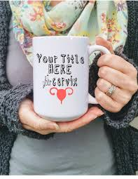 med school gifts personalized at your cervix mug choose your font color med