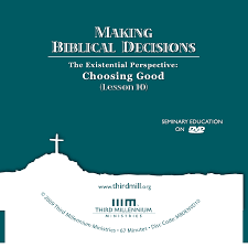 making biblical decisions the existential perspective choosing