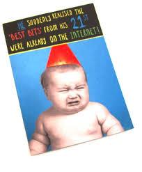 funny 21st birthday card for him hallmark greeting cards online