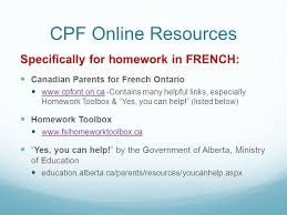 CPF Online Resources Specifically for homework in FRENCH  Canadian Parents for French Ontario www
