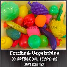 fruits u0026 vegetables u2013 10 preschool learning activities u2013 simple