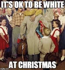 White Christmas Meme - white christmas imgflip