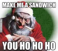 Make Me A Sandwich Meme - make me a sandwich christmas meme