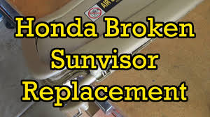 honda civic broken sun visor replacement 2006 2006 2010 similar