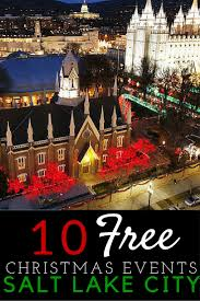salt lake city thanksgiving 10 free christmas activities to do in salt lake city suitcases