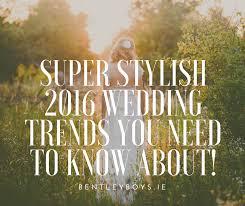 the bentley boys wedding band stylish wedding trends 2016 bentley boys wedding band