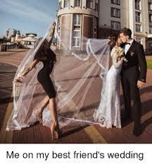 my best wedding dress me on my best s wedding best meme on me me