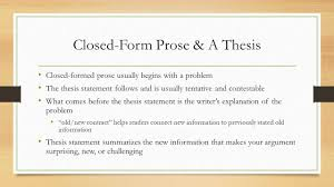 tentative thesis examples exploring problems making claims ppt video online download closed form prose a thesis