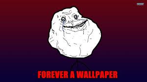 Memes De Forever Alone - top 10 forever alone wallpapers hd iphone2lovely