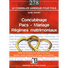 mariage pacs concubinage pacs mariage régimes matrimoniaux livre droit