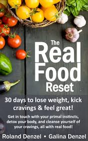 the real food reset 30 days to lose weight kick cravings