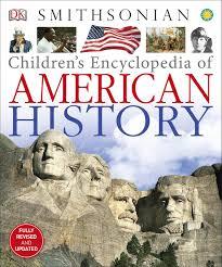 children s encyclopedia of american history dk 9781465428431