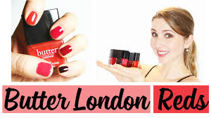 favorite butter london red nail polishes review swatches