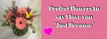 same day just because flowers the best deer park florist for just because flowers enchanted