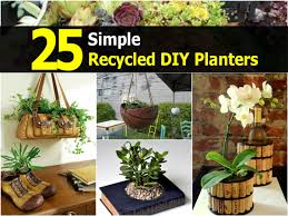 diy planters 25 simple recycled diy planters