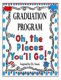 oh the places you ll go graduation graduation celebration program oh the places you ll go by