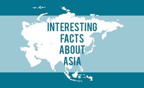 40 interesting facts about asia the 7 continents of the world