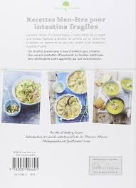 3 fr recettes de cuisine amazon fr recettes bien être pour intestins fragiles florence