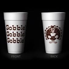 thanksgiving cups gobble gobble gobble styrofoam cup for thanksgiving