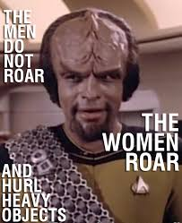 Worf Memes - the women roar worf on mating startrek
