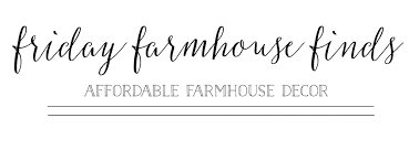 Home Decor For Your Style Plum Prettyfriday Farmhouse Finds Affordable Farmhouse Style