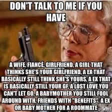 Don T Talk To Me Meme - don t talk to me if you have a wife fiancé girlfriend a girl that