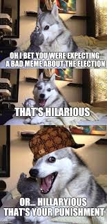 Pun Dog Meme - bad pun dog meme imgflip